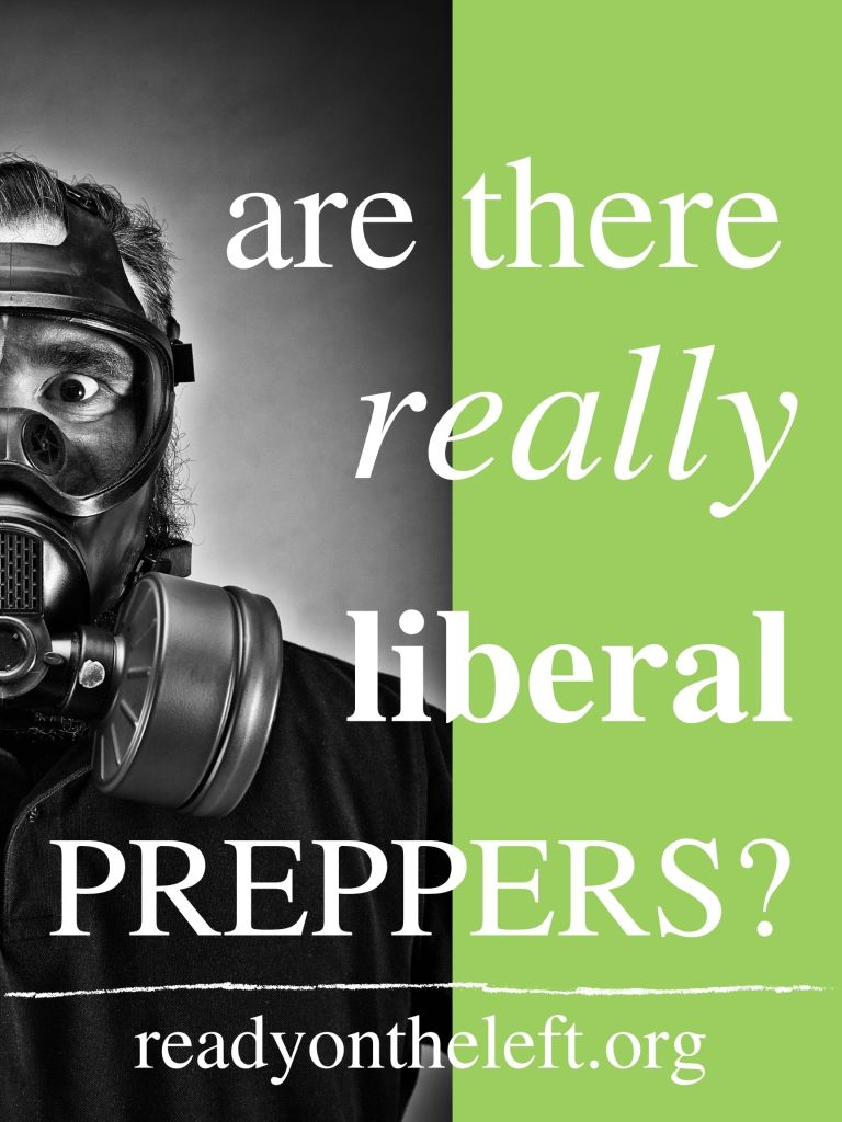 This image has an empty alt attribute; its file name is prep-preppers-preps-preparedness-liberal-democrat-left-leftist.jpg